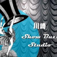 川崎 Show Buzz スタジオ